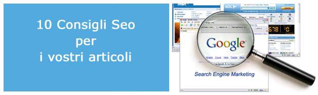 Consigli per creare articoli Seo per il vostro Blog